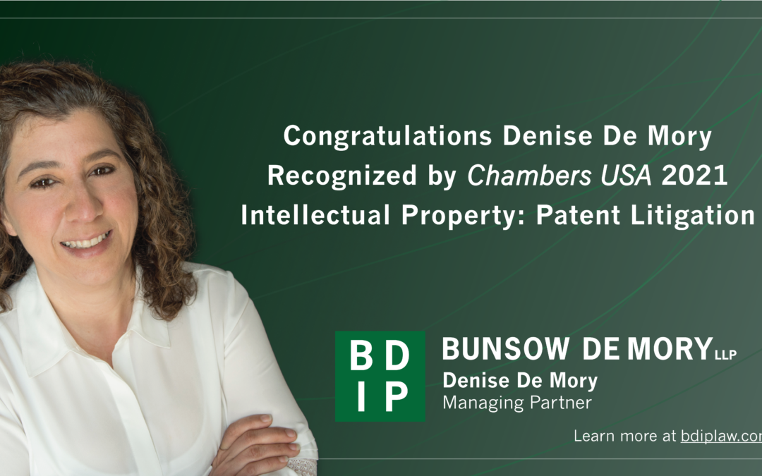 Denise De Mory Recognized by Chambers and Partners USA 2021, Intellectual Property: Patent Litigation