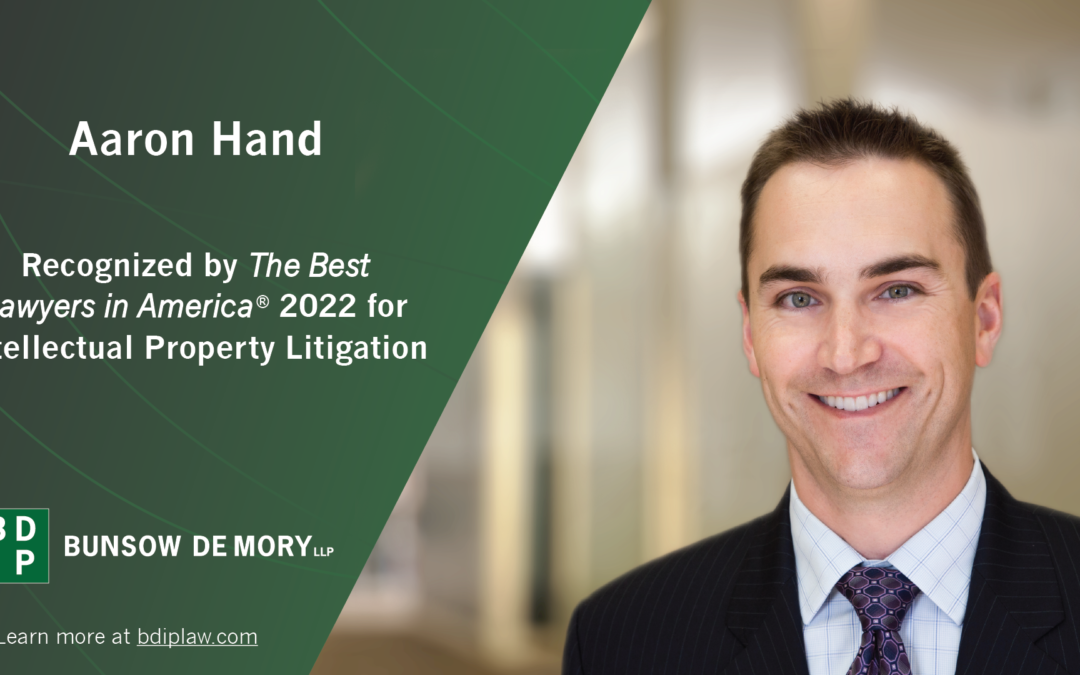 Aaron Hand Recognized by Best Lawyers in America 2022